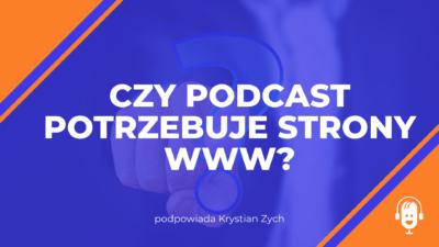 Czy podcast potrzebuje strony WWW?