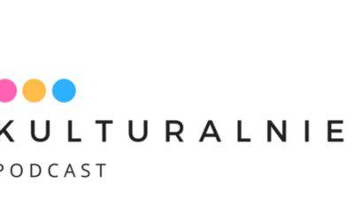 Kulturalnie o kulturze opowiada Marcin Stanclik
