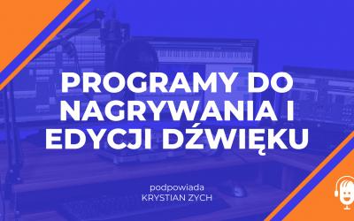 5 programów do nagrywania i edycji dźwięku